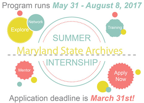 Summer Internships at the Maryland State Archives