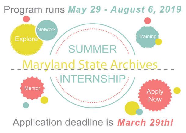 Paid Internships at the Maryland State Archives. Apply by March 29th