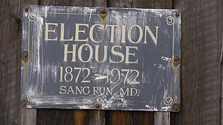 [photo, Election House sign, 1872-1972, Sang Run (Garrett County), Maryland]